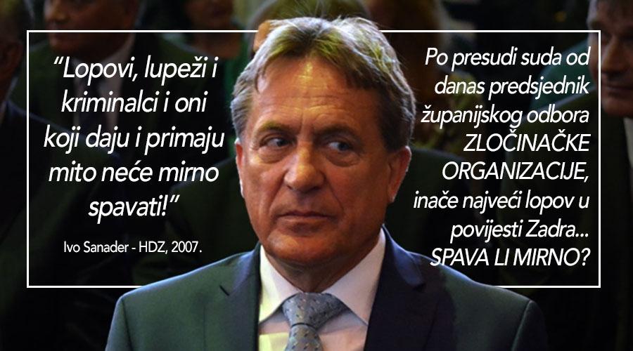 SANADERU 8 GODINA Zadarska lopovčina pljačka i dalje!
